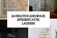 26 Creative And Space Efficient Attic Ladders Shelterness inside dimensions 735 X 1102